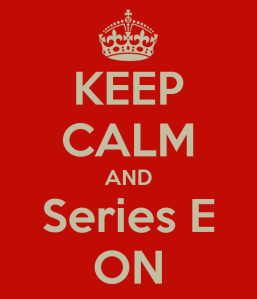 keep-calm-and-series-e-on-1